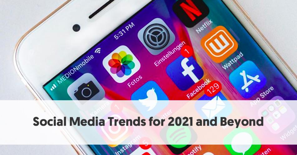 """021年及未来社交媒体营销趋势预测:Facebook,Instagram重点动作"""""""